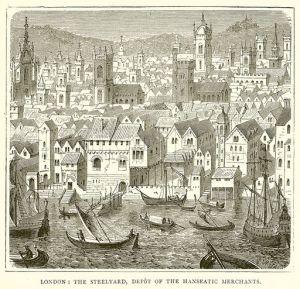 London: The Steelyard, Depot of the Hanseatic Merchants